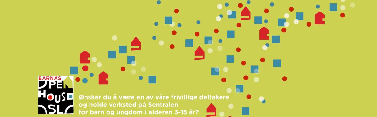 ØNSKER DU Å HOLDE VERKSTED PÅ SENTRALEN FOR BARN OG UNGDOM IALDEREN 3-15 ÅR?
